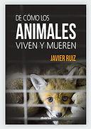 Libro De cómo los animales viveny mueren