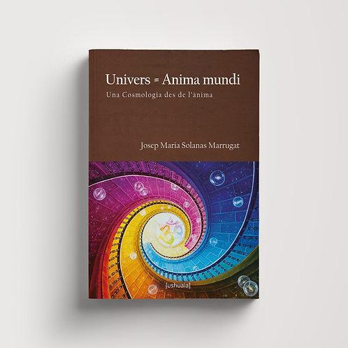 Univers = Anima mundi