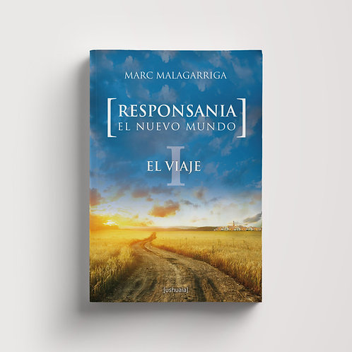 Responsania. El viaje (I)