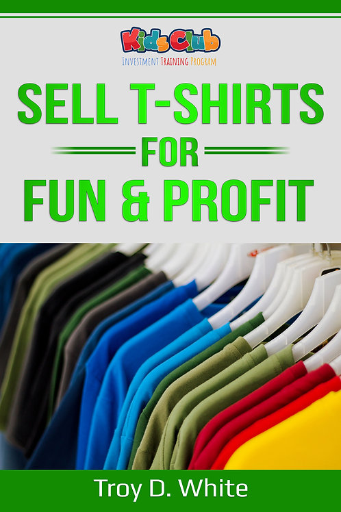 Sell T-Shirts for Fun & Profits eBook