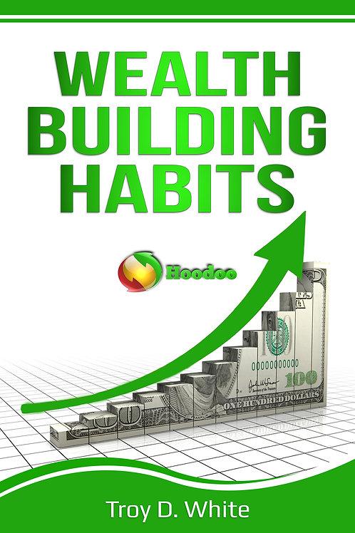 Wealth Building Habits eBook