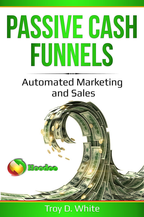 Passive Cash Funnels eBook