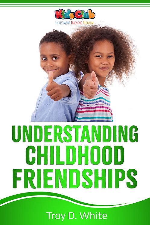 Understanding Childhood Friendships eBook