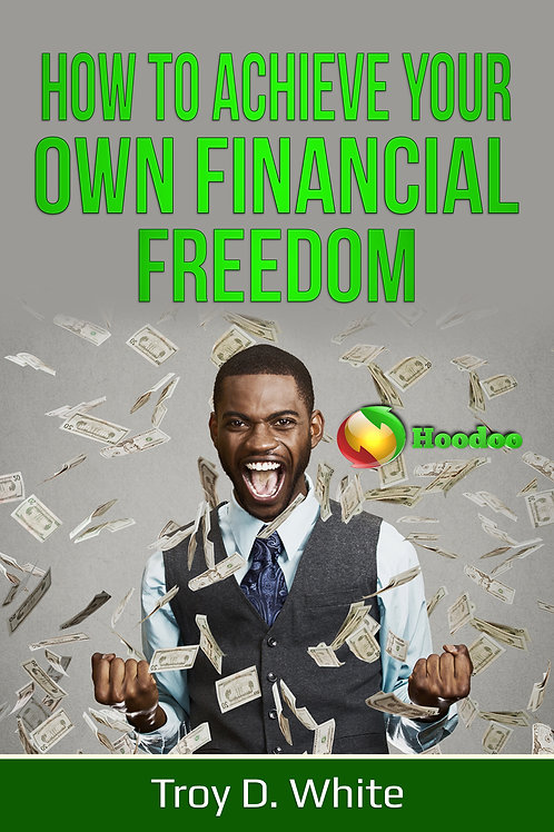 How to Achieve Your Own Financial Freedom eBook