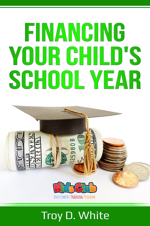 Financing Your Child's School year eBook