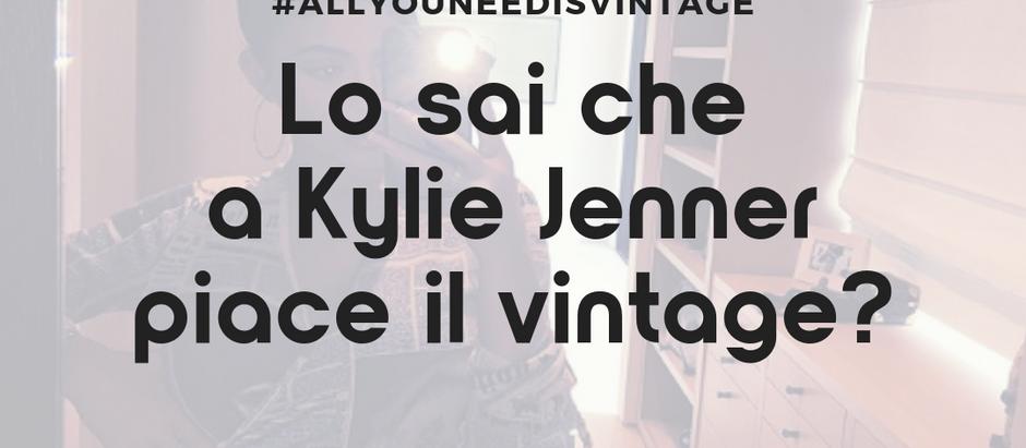 Lo sai che a Kylie Jenner piace il vintage?