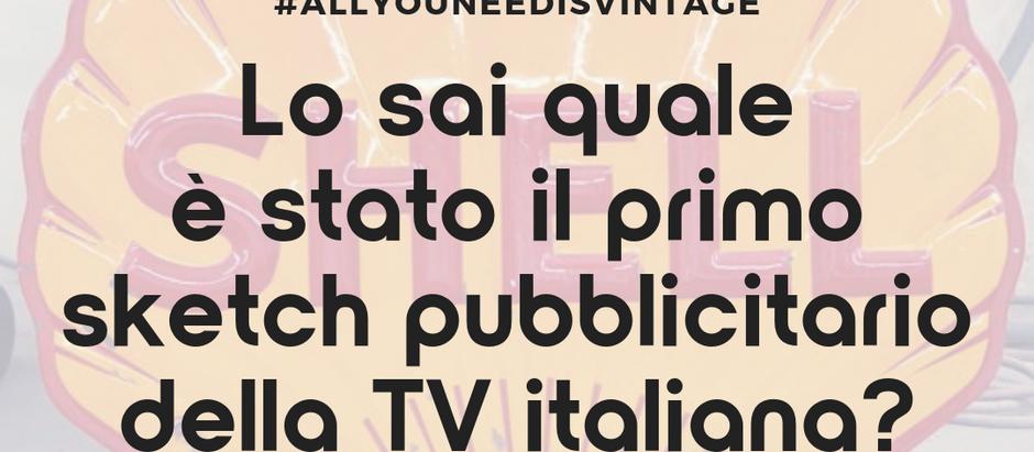 Lo sai quale è stato il primo sketch pubblicitario della TV italiana?
