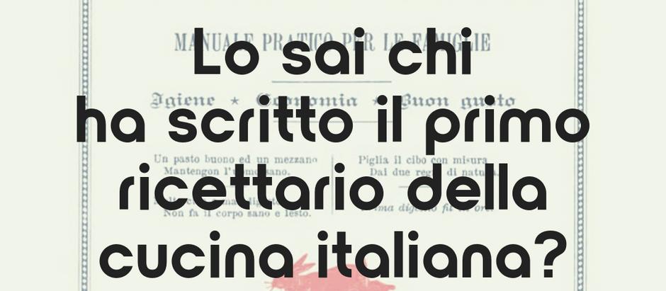 Lo sai chi ha scritto il primo ricettario della cucina italiana?