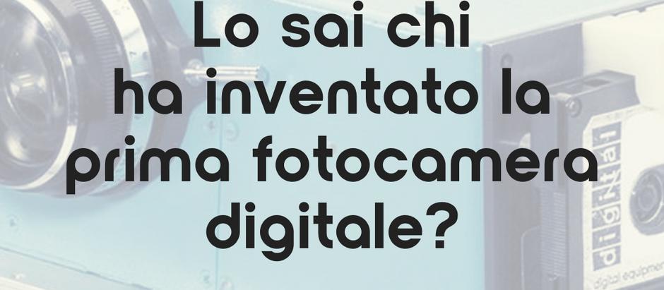 Lo sai chi ha inventato la prima fotocamera digitale?