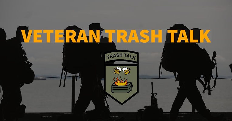 Veteran Trash Talk