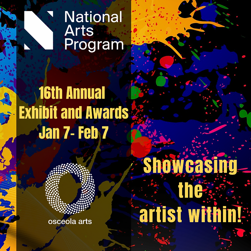 The 16th Annual National Arts Program Art Exhibit and Awards