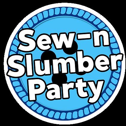 Sew-N-Slumber Party