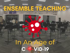 Ensemble Teaching In An Age of COVID