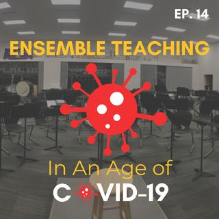 Ensemble Teaching in an Age of COVID-19
