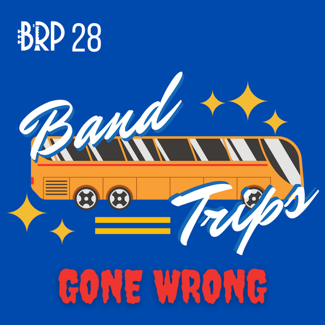 Band Trips Gone Wrong.png