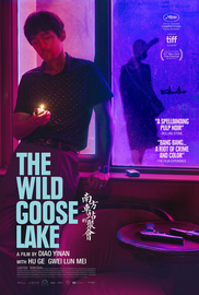 THE WILD GOOSE LAKE - Film Movement
