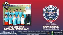 ¡Gran equipo 2012 que llegará desde San Luis Potosí!