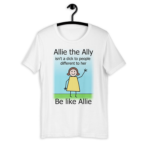 Allie The Ally Don't be a D*ck LGBTQ+ T-Shirt