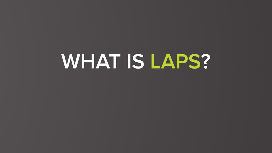 What is LAPS?