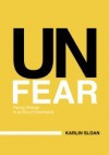 Unfear and Natural Disaster: Learning from Japan