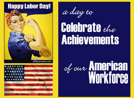 Happy Labor Day – Sort Of…