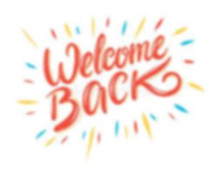 welcom back.jpg