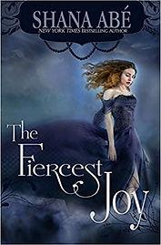 The Fiercest Joy.jpg