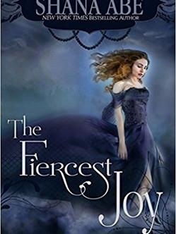 The Fiercest Joy