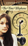The Time Telephone by Connie Lacy, Teen/YA Time travel fiction
