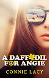 A Daffodil for Angie by Connie Lacy