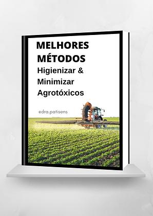 Melhores Métodos para Higienizar e Minimizar Agrotóxicos dos Alimentos