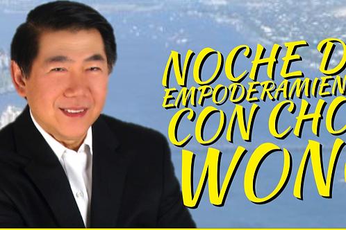 NOCHE DE EMPODERAMIENTO CON CHOY WONG DIC 12, 2018