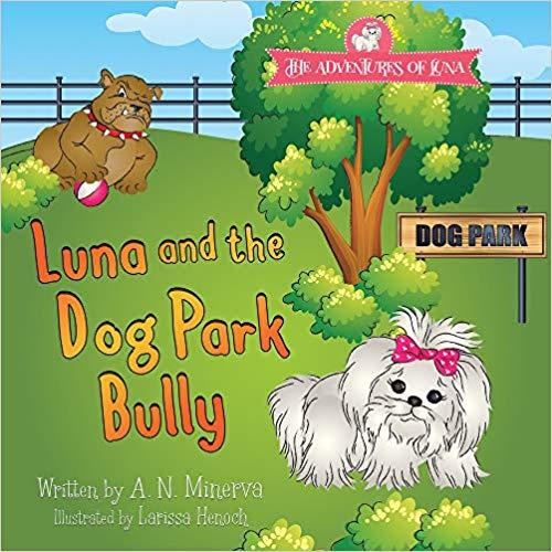 Luna and the Dog Park Bully