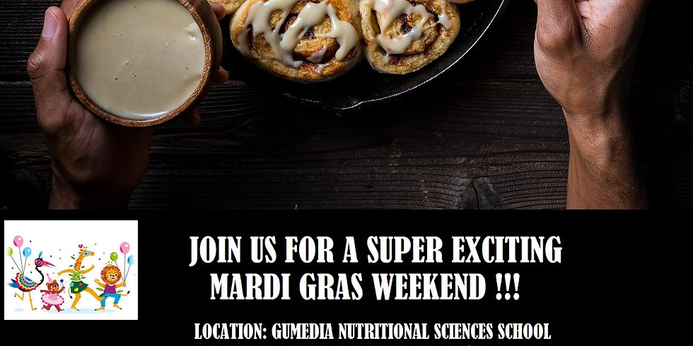 JOIN US FOR A SUPER EXCITING MARDI GRAS WEEKEND!!!!