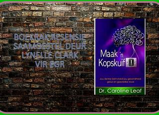 Maak 'n Kopskuif deur Caroline Leaf