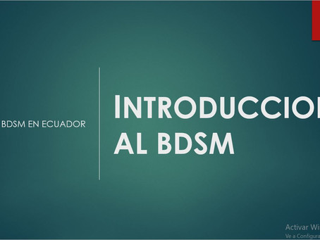 Cursos de Cuarentena III: Introducción al BDSM