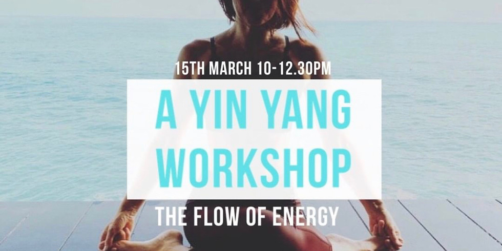 A Yin Yang Workshop: The Flow Of Energy