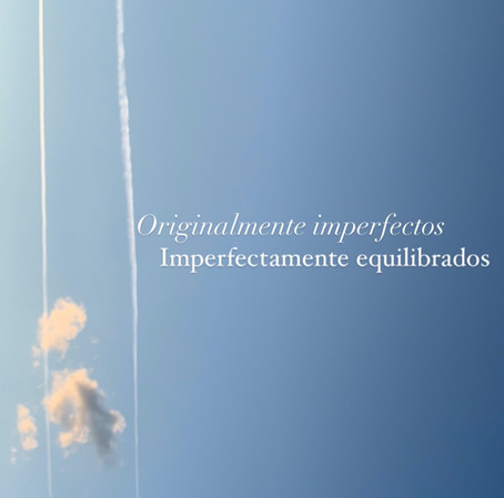 Originalmente imperfectos