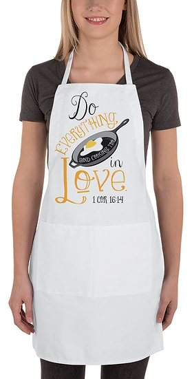 Do Everything in Love - Cooking Apron