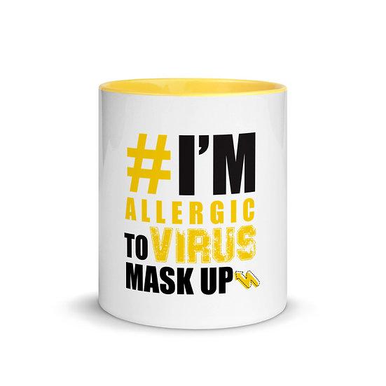 #I'm Allergic to Virus Mask Up Coffee Mug with Color Inside, Mug