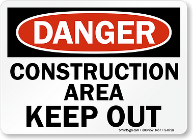 construction-area-out-danger-sign-s-0798