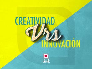 ¿Eres Creativo o Innovador?