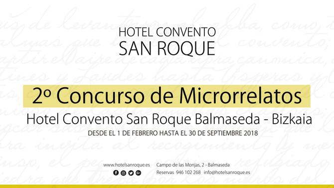 2º Concurso de Microrrelatos Hotel Convento San Roque, Balmaseda - Bizkaia