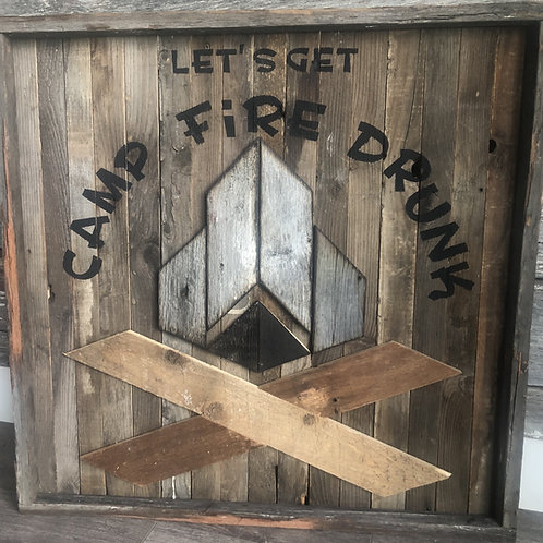Barnboard Campfire Drunk Sign