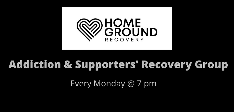 Addiction & Supporters Recovery Group Every Monday, 7 pm office_homeground.org.za (2).png
