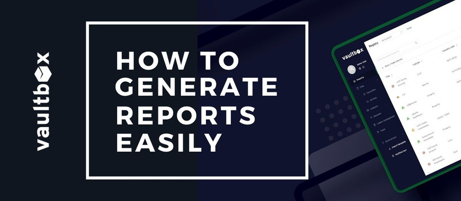How to generate reports easily