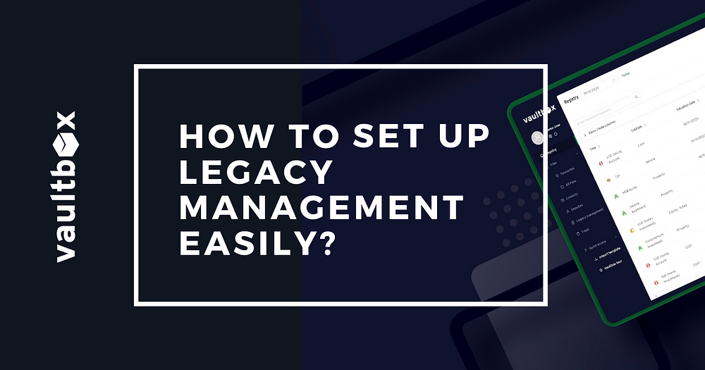 Digitalize legacy management feature to plan your retirement and legacy passing on to the next generation
