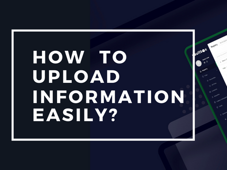 How to upload information easily?