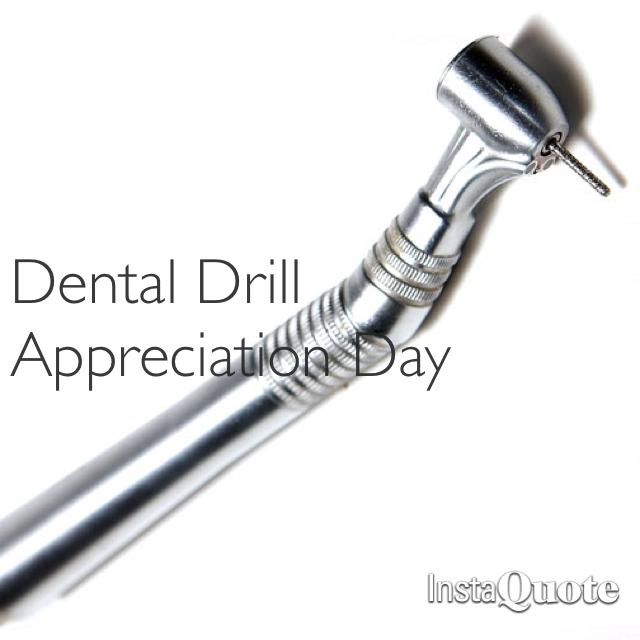 today is dental drill appreciation day mysti parker