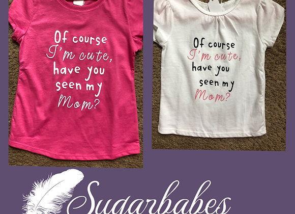 Of course I'm cute - Sugarbabies